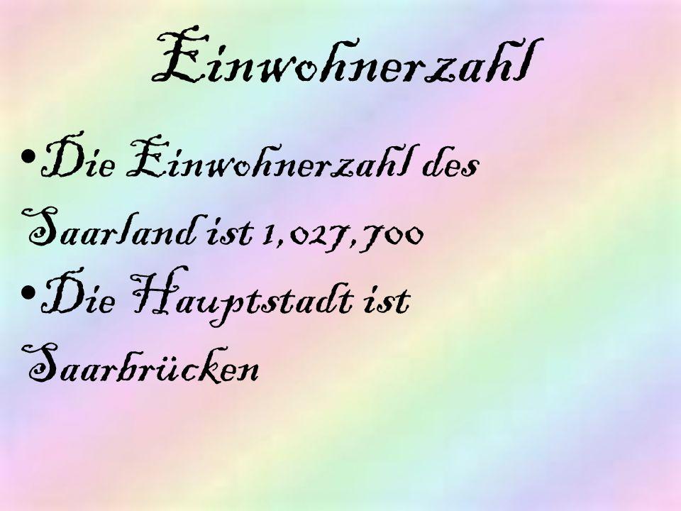Einwohnerzahl Die Einwohnerzahl des Saarland ist 1,027,700
