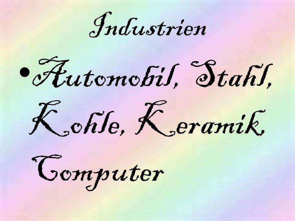 Automobil, Stahl, Kohle, Keramik, Computer