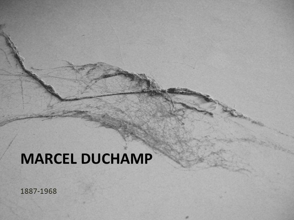Marcel Duchamp 1887-1968