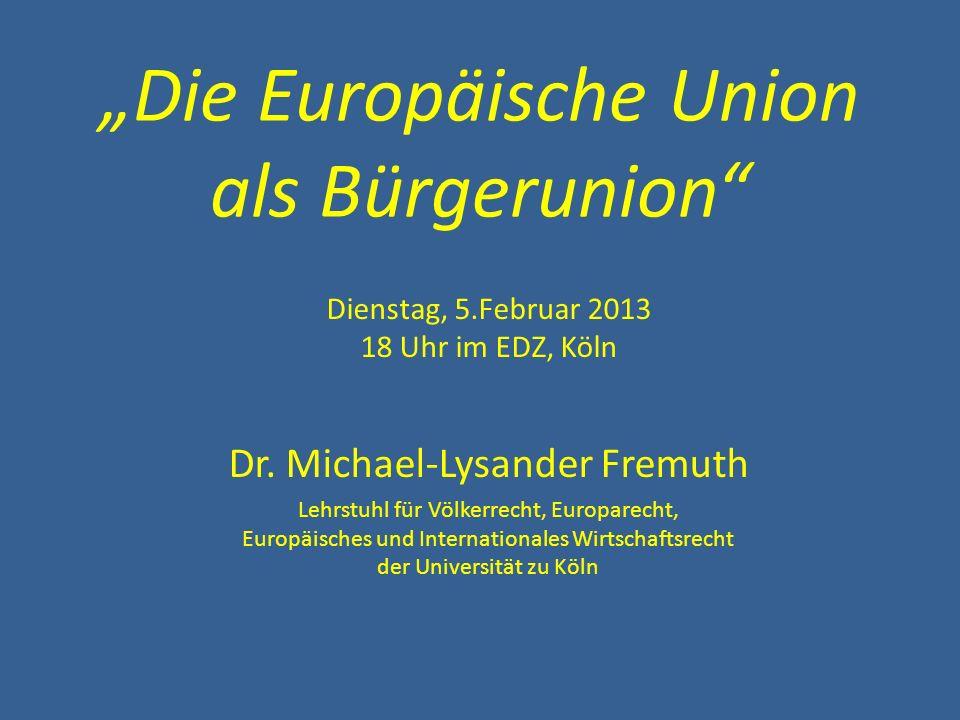 """""""Die Europäische Union als Bürgerunion"""