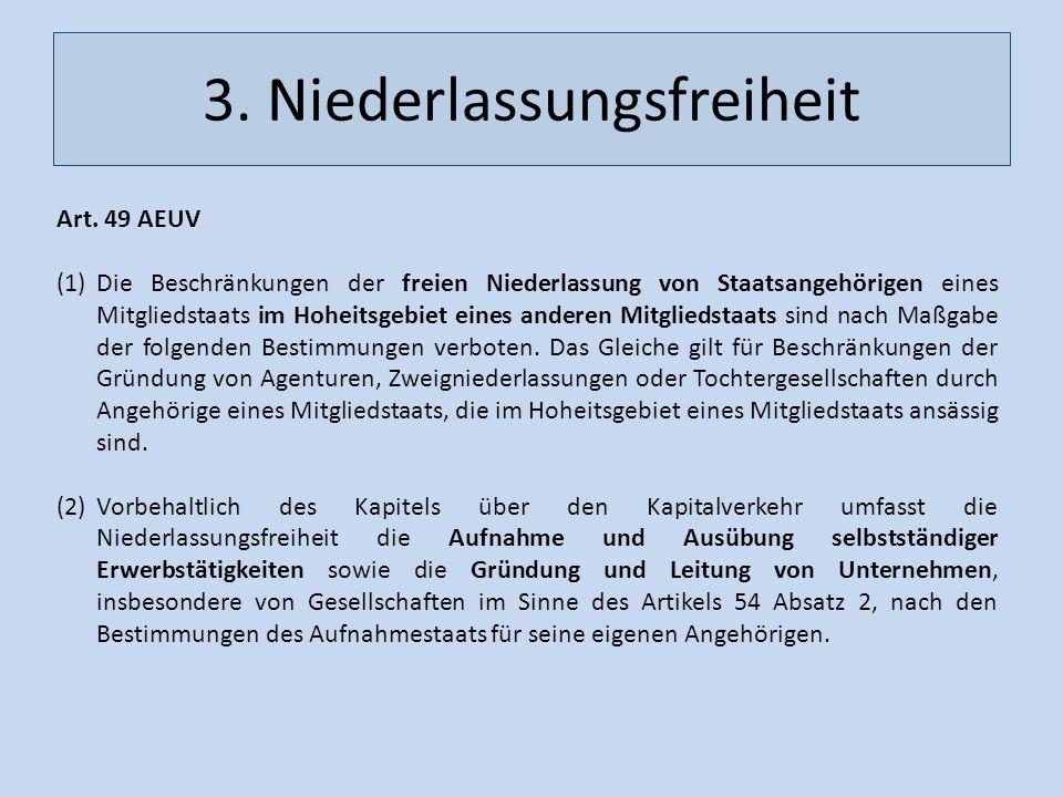 3. Niederlassungsfreiheit