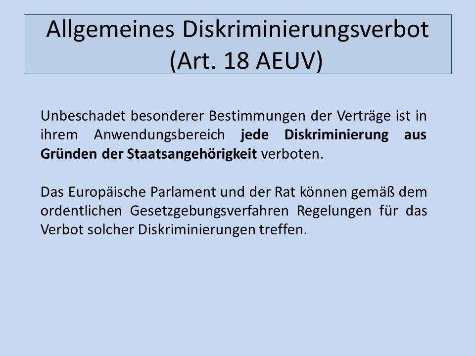 Allgemeines Diskriminierungsverbot (Art. 18 AEUV)