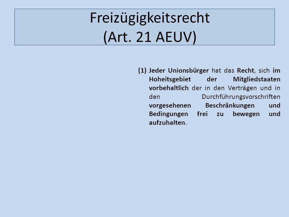 Freizügigkeitsrecht (Art. 21 AEUV)