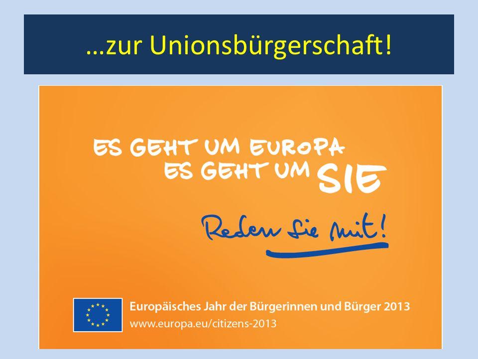 …zur Unionsbürgerschaft!