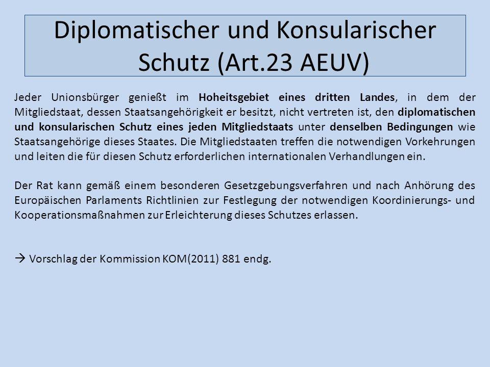 Diplomatischer und Konsularischer Schutz (Art.23 AEUV)