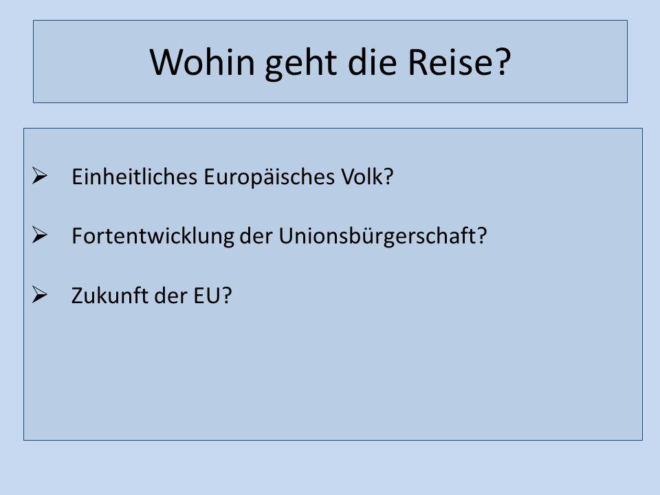 Wohin geht die Reise Einheitliches Europäisches Volk
