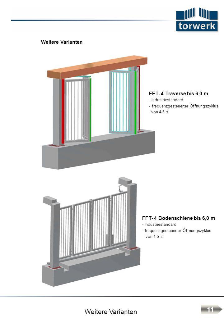 Weitere Varianten 11 Weitere Varianten FFT- 4 Traverse bis 6,0 m