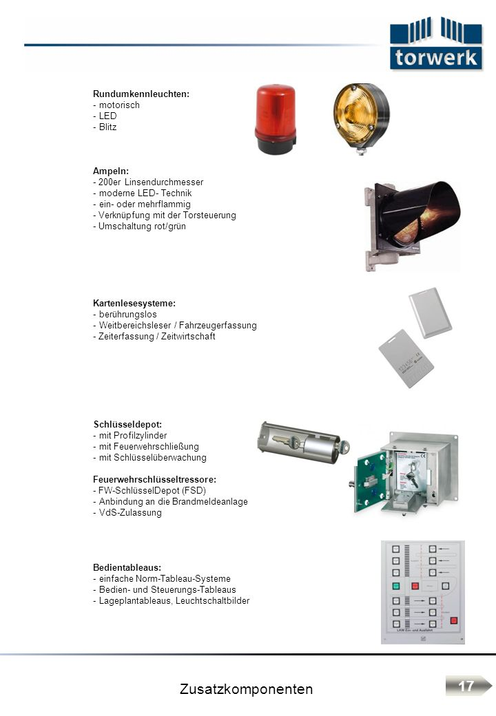 Zusatzkomponenten 17 Rundumkennleuchten: motorisch LED Blitz Ampeln: