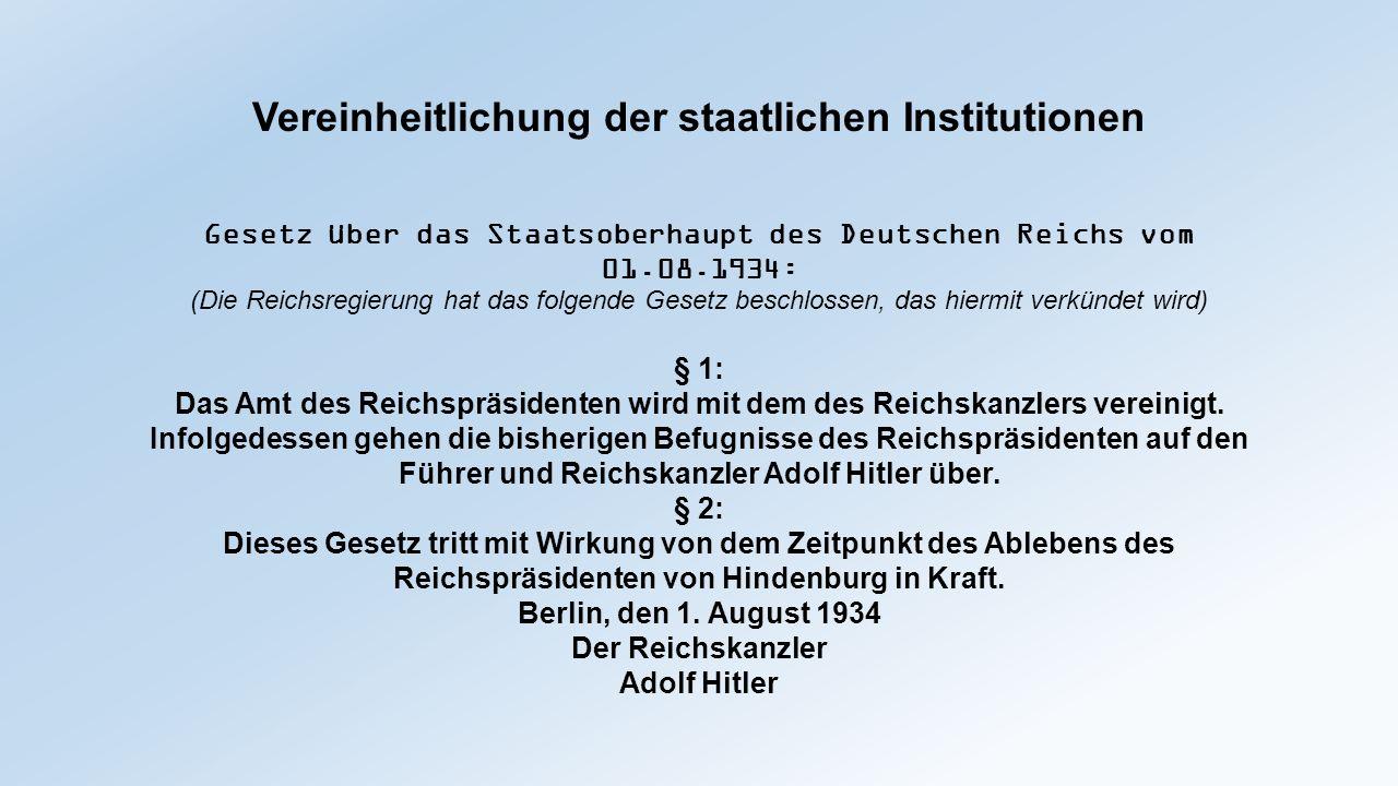 Vereinheitlichung der staatlichen Institutionen