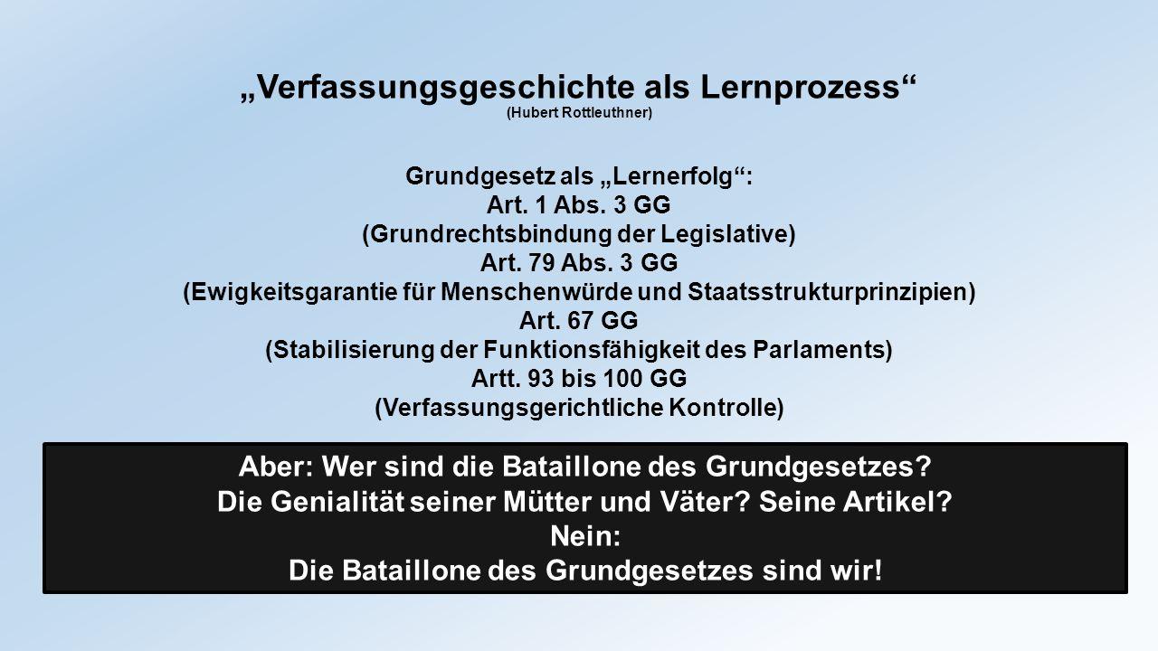 """""""Verfassungsgeschichte als Lernprozess (Hubert Rottleuthner)"""