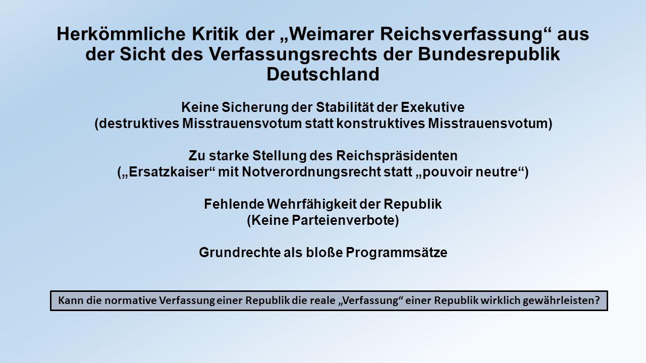"""Herkömmliche Kritik der """"Weimarer Reichsverfassung aus der Sicht des Verfassungsrechts der Bundesrepublik Deutschland"""