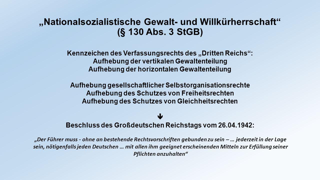 """""""Nationalsozialistische Gewalt- und Willkürherrschaft (§ 130 Abs"""