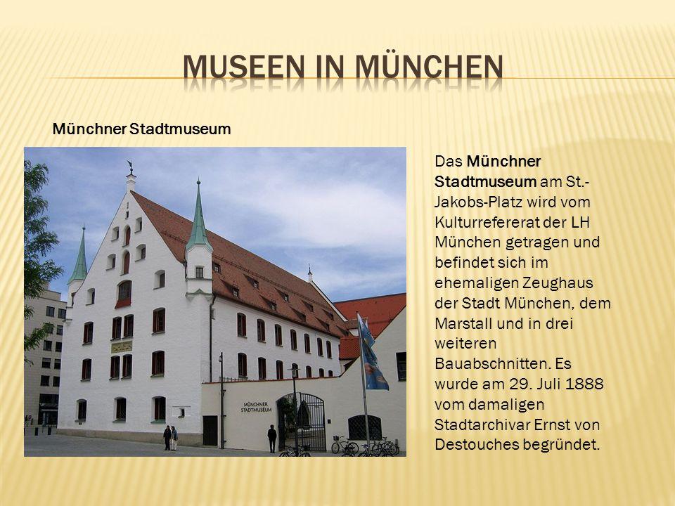 Museen in MÜnchen Münchner Stadtmuseum