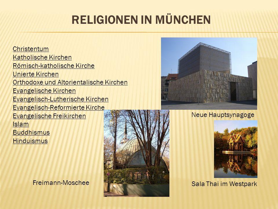 Religionen in München Christentum Katholische Kirchen