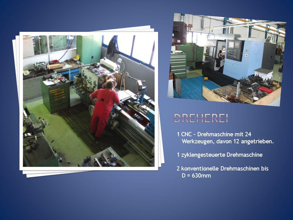 Dreherei 1 CNC – Drehmaschine mit 24 Werkzeugen, davon 12 angetrieben.