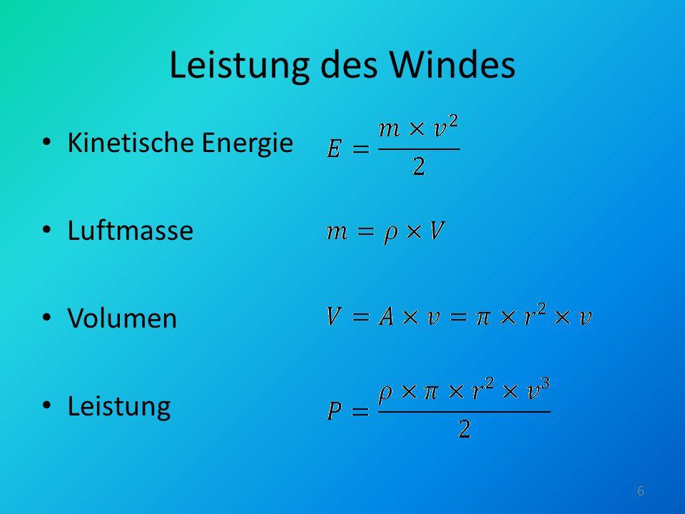 Leistung des Windes Kinetische Energie Luftmasse Volumen Leistung