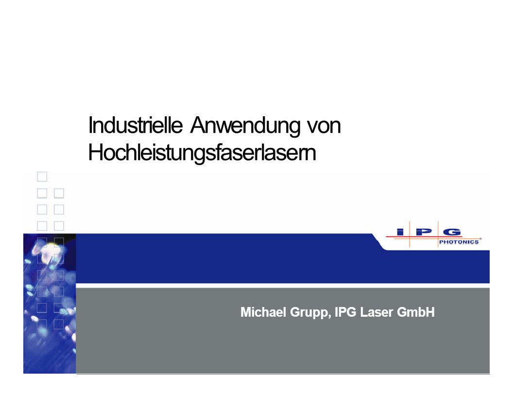 Michael Grupp, IPG Laser GmbH