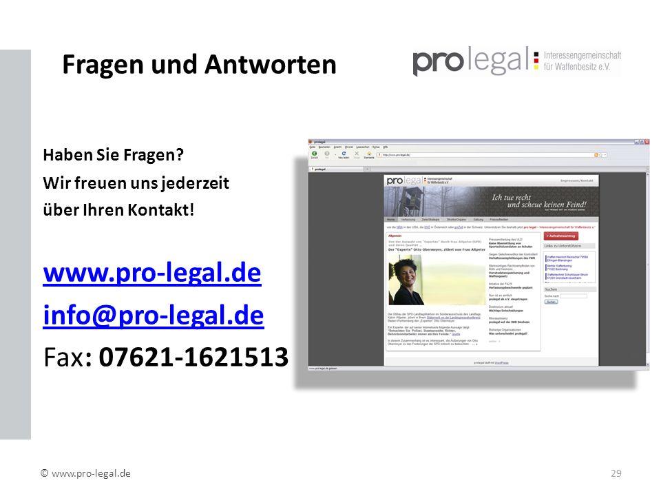 Fragen und Antworten www.pro-legal.de info@pro-legal.de