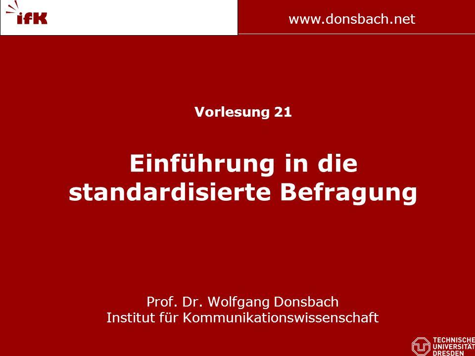 Vorlesung 21 Einführung in die standardisierte Befragung