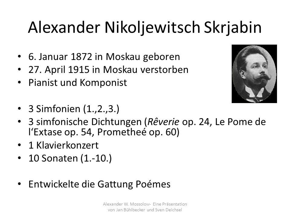 Alexander Nikoljewitsch Skrjabin