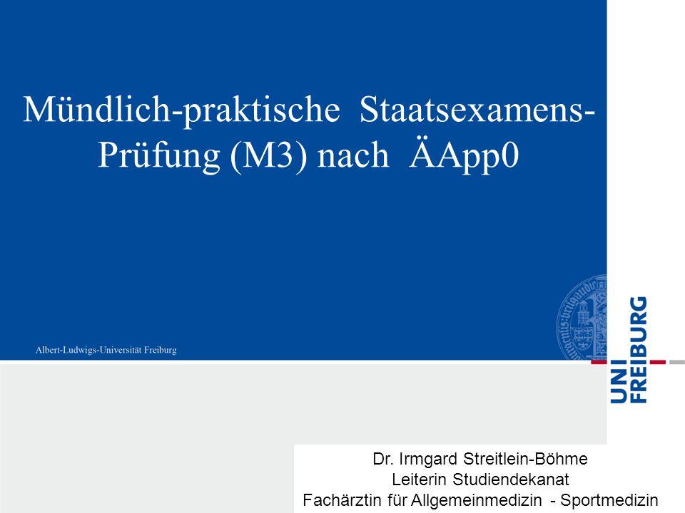 Mündlich-praktische Staatsexamens-Prüfung (M3) nach ÄApp0