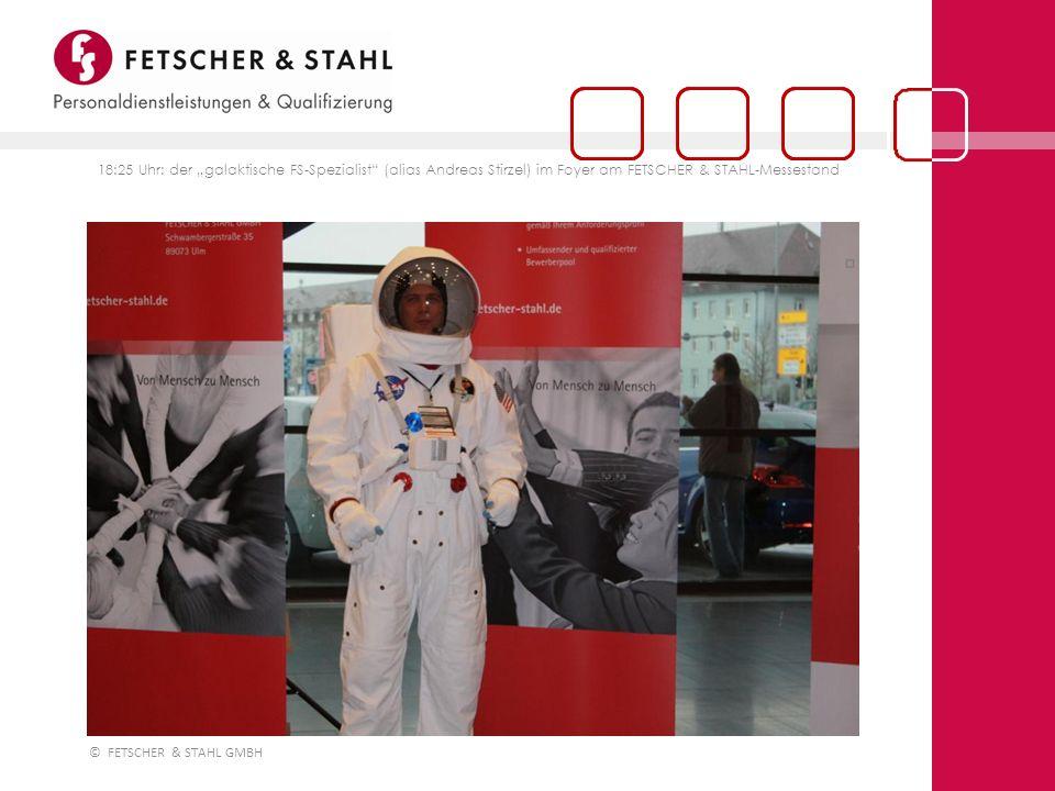 """18:25 Uhr: der """"galaktische FS-Spezialist (alias Andreas Stirzel) im Foyer am FETSCHER & STAHL-Messestand"""