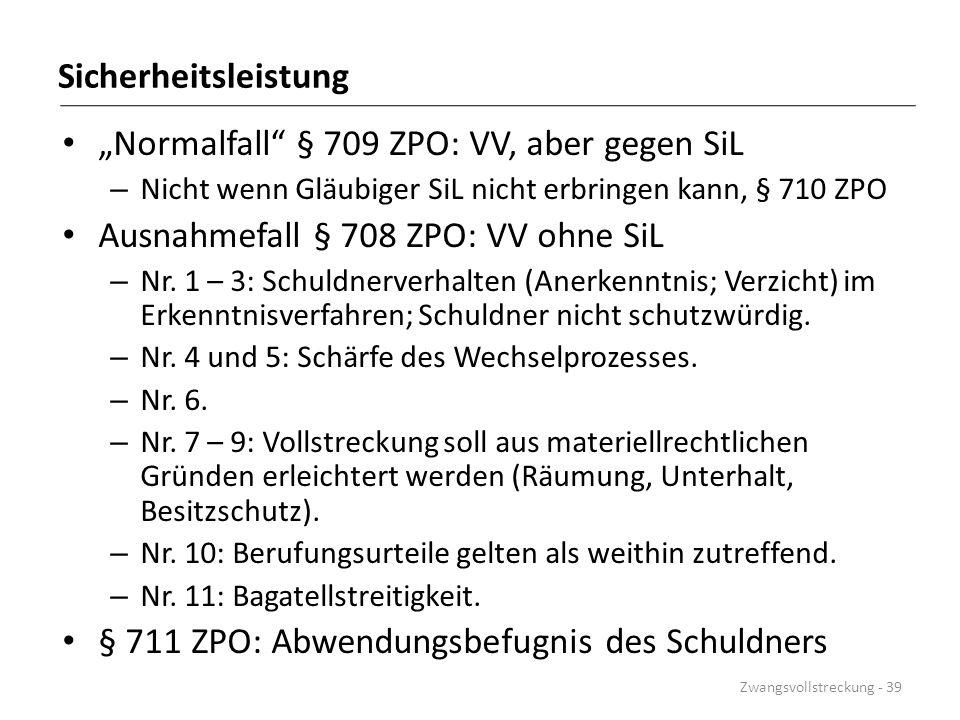 """Normalfall § 709 ZPO: VV, aber gegen SiL"