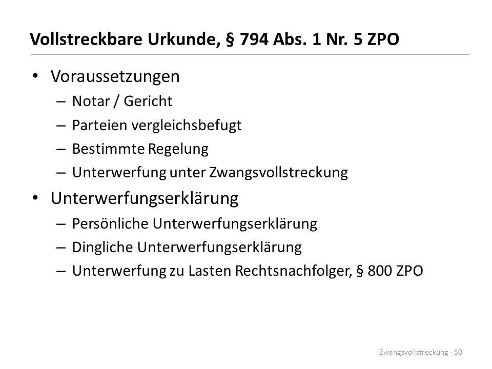 Vollstreckbare Urkunde, § 794 Abs. 1 Nr. 5 ZPO