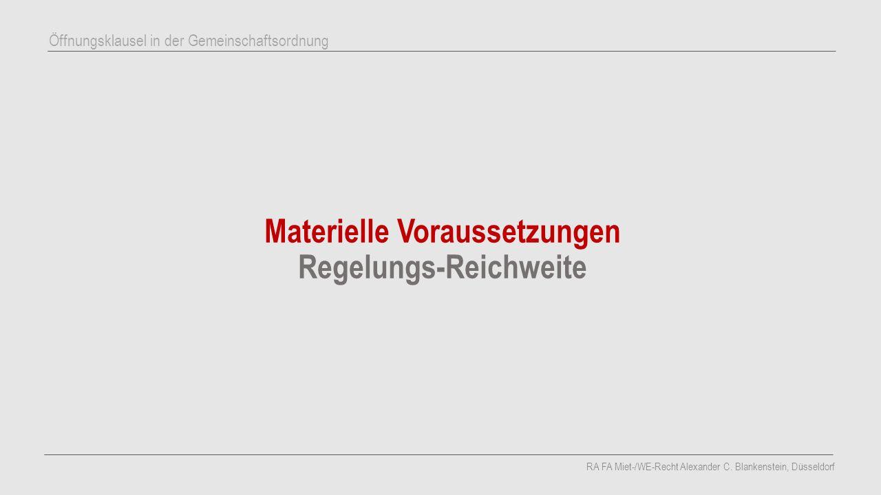 Materielle Voraussetzungen Regelungs-Reichweite