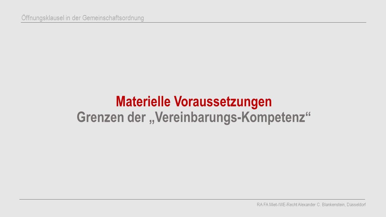 """Materielle Voraussetzungen Grenzen der """"Vereinbarungs-Kompetenz"""