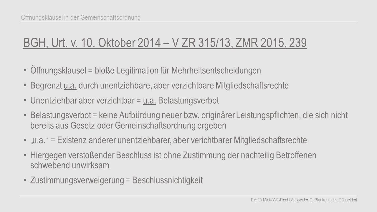BGH, Urt. v. 10. Oktober 2014 – V ZR 315/13, ZMR 2015, 239