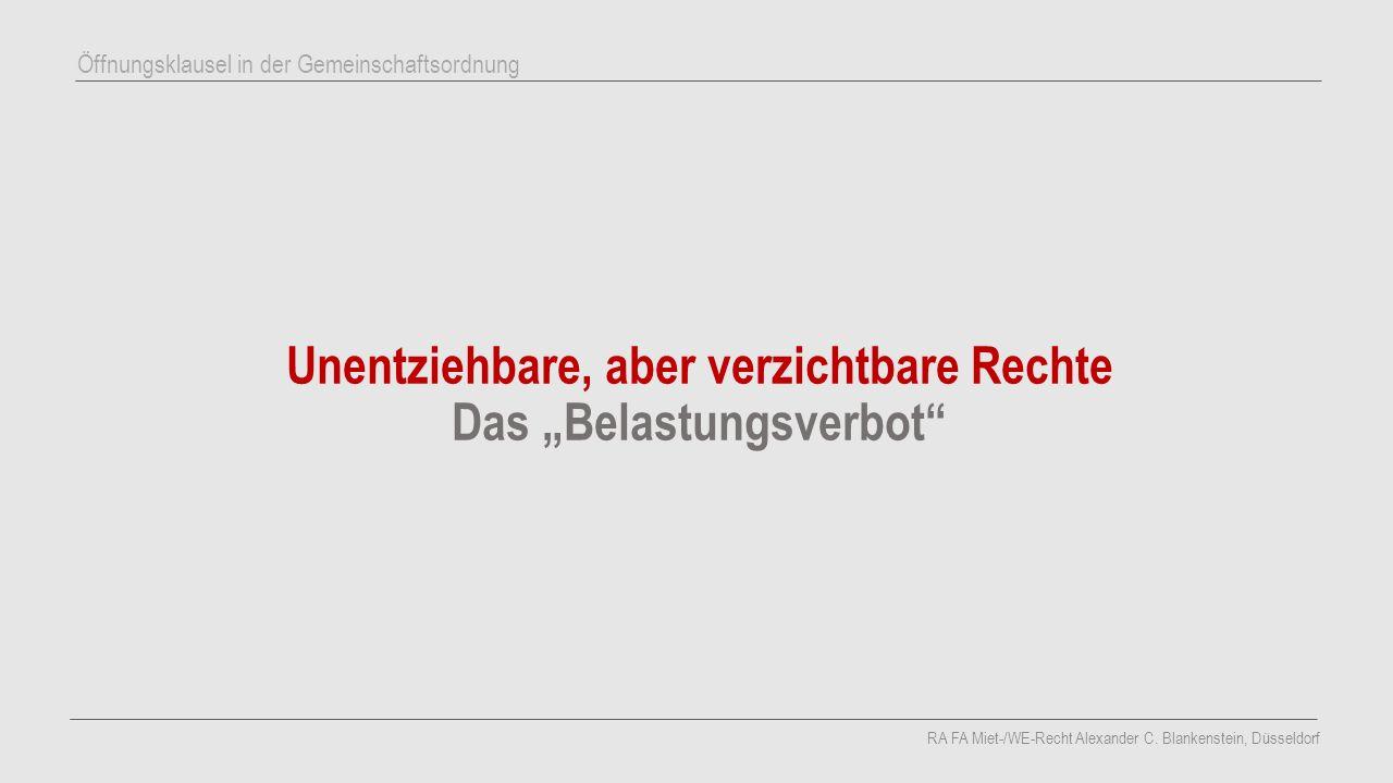 """Unentziehbare, aber verzichtbare Rechte Das """"Belastungsverbot"""