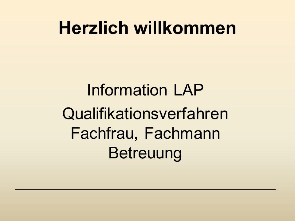Information LAP Qualifikationsverfahren Fachfrau, Fachmann Betreuung