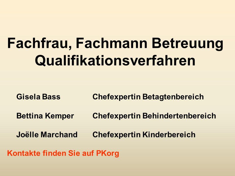 Fachfrau, Fachmann Betreuung Qualifikationsverfahren
