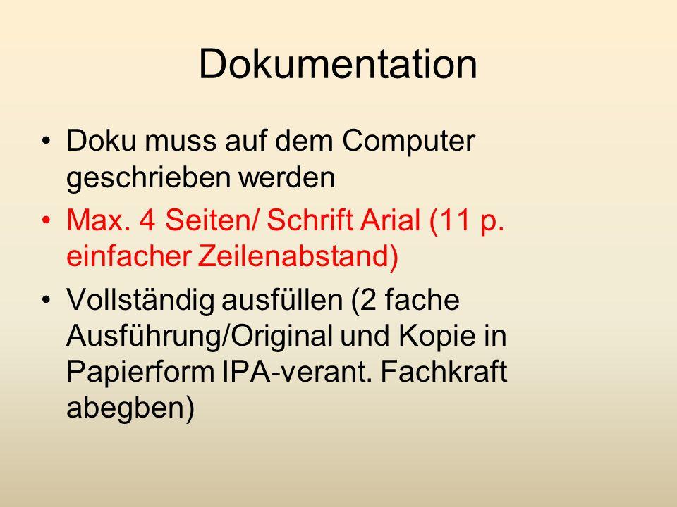 Dokumentation Doku muss auf dem Computer geschrieben werden