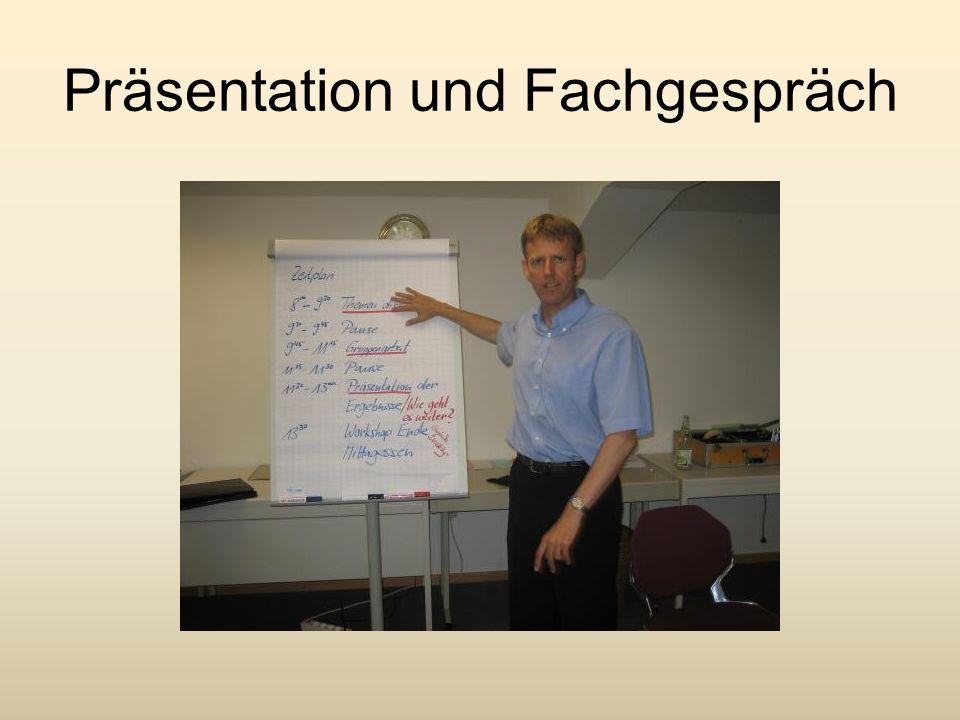 Präsentation und Fachgespräch