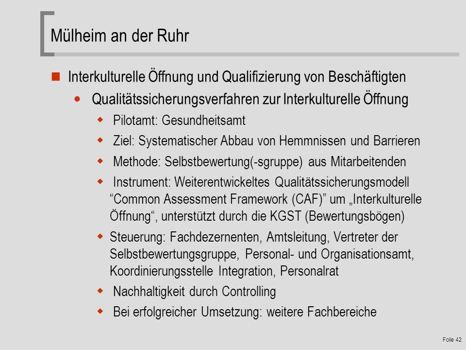Mülheim an der Ruhr Interkulturelle Öffnung und Qualifizierung von Beschäftigten. Qualitätssicherungsverfahren zur Interkulturelle Öffnung.