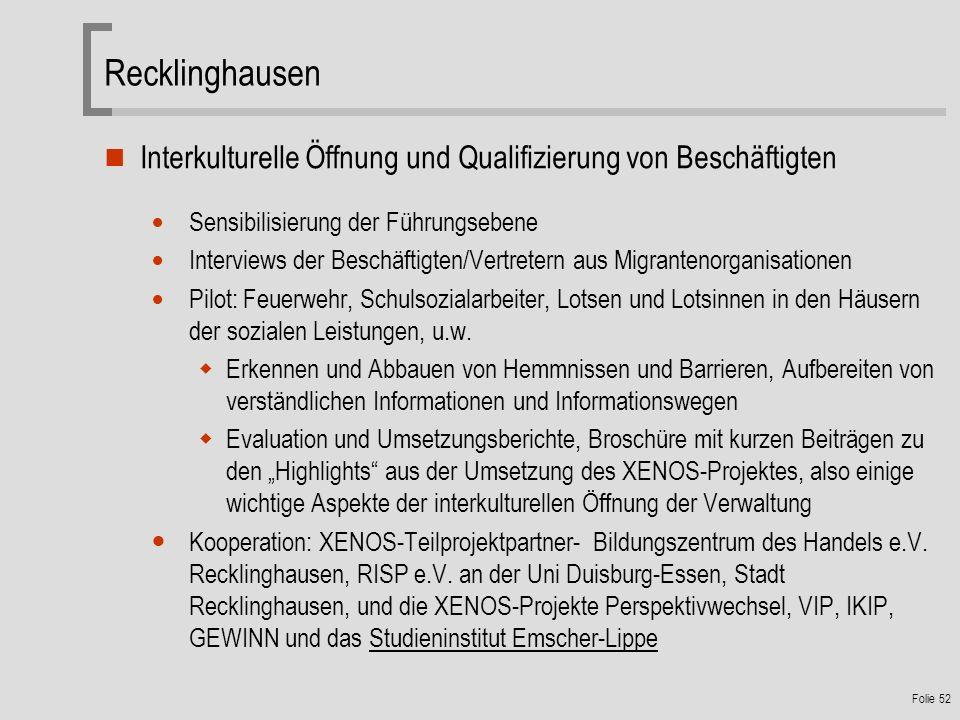 Recklinghausen Interkulturelle Öffnung und Qualifizierung von Beschäftigten. Sensibilisierung der Führungsebene.