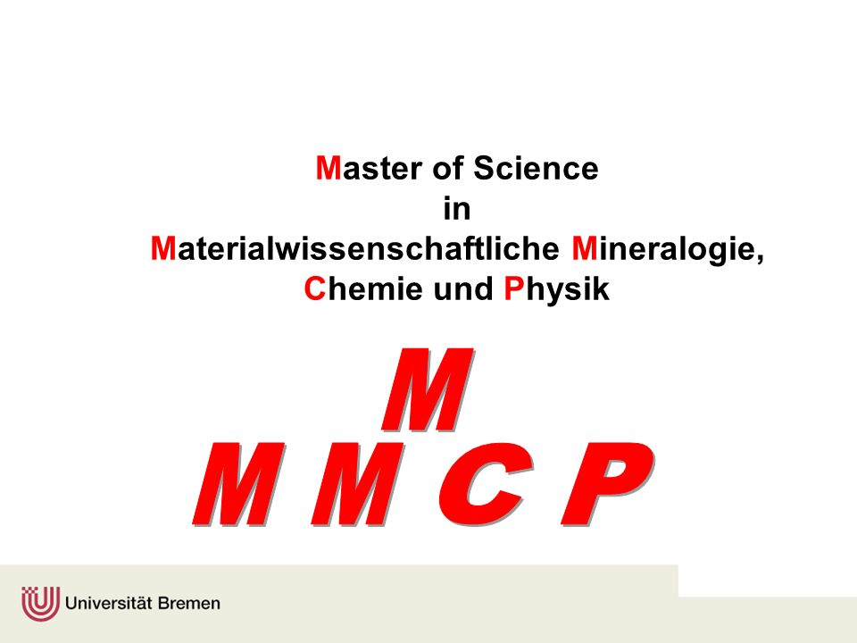 Master of Science in Materialwissenschaftliche Mineralogie, Chemie und Physik