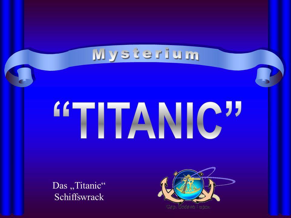 "Das ""Titanic Schiffswrack"
