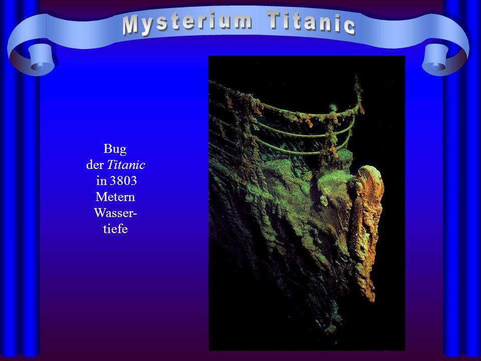 Bug der Titanic in 3803 Metern Wasser- tiefe