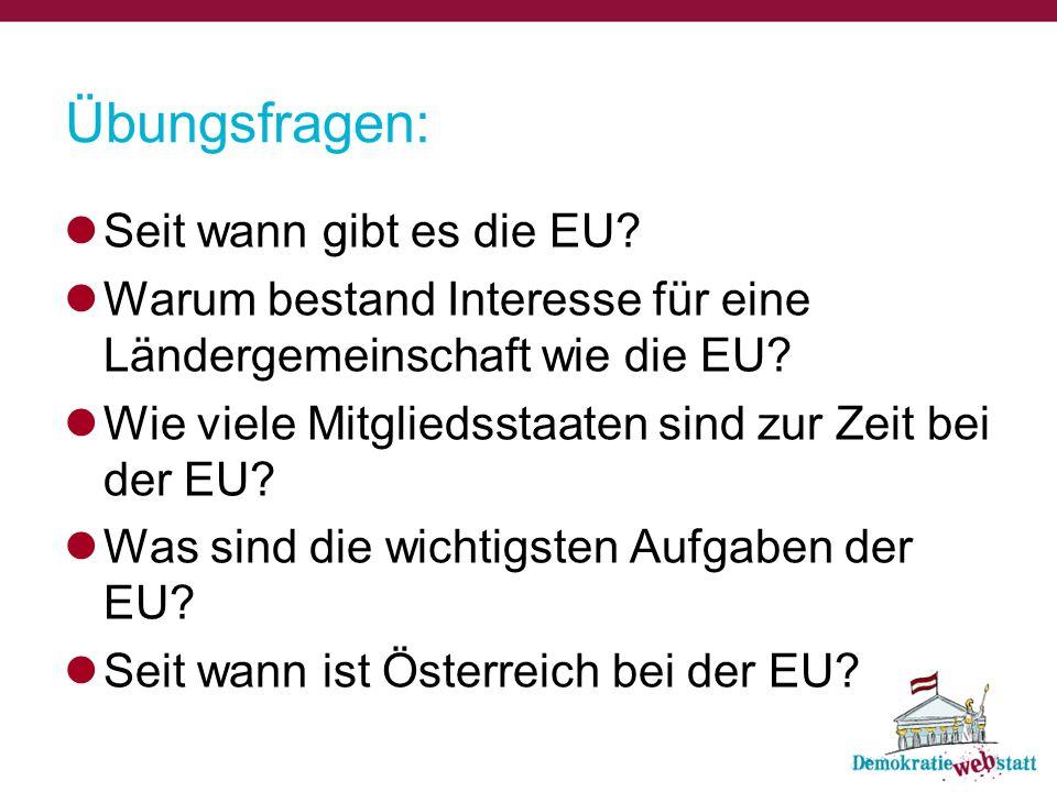 Übungsfragen: Seit wann gibt es die EU