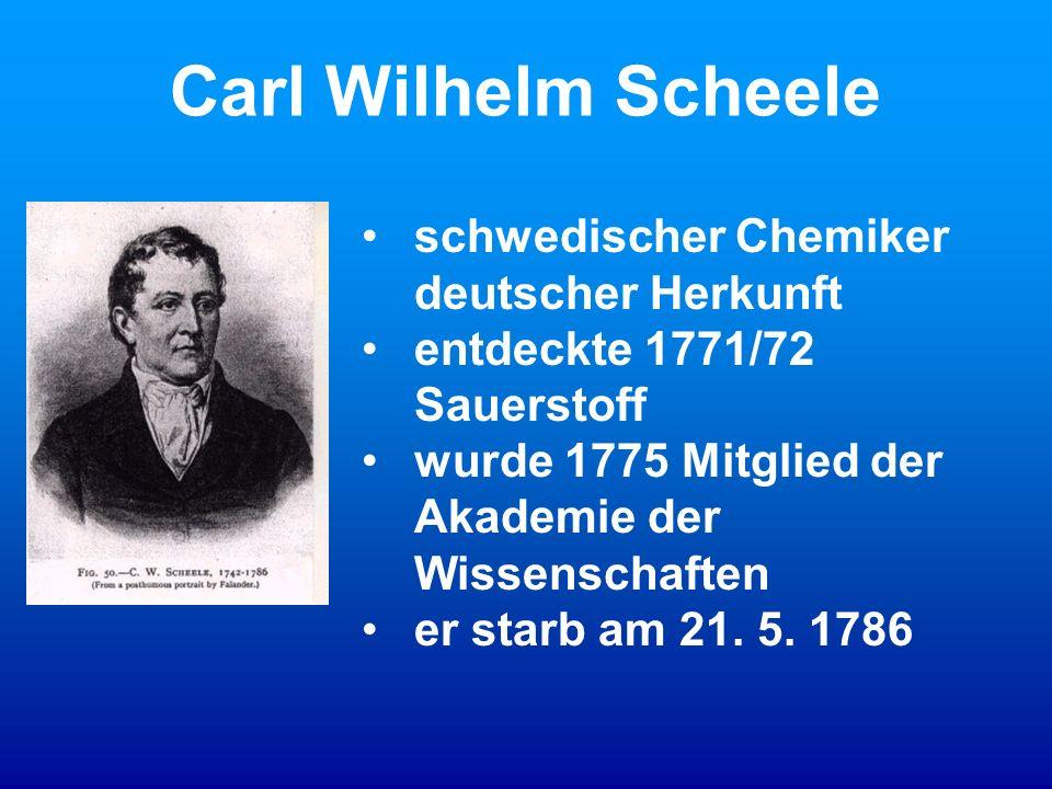 Carl Wilhelm Scheele schwedischer Chemiker deutscher Herkunft