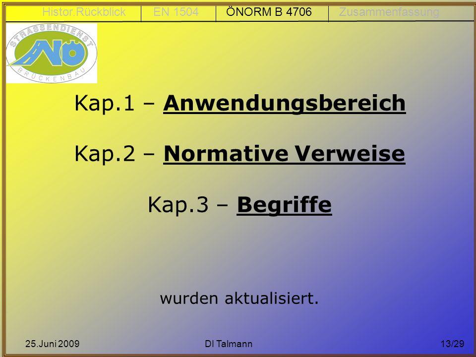Kap.1 – Anwendungsbereich Kap.2 – Normative Verweise Kap.3 – Begriffe