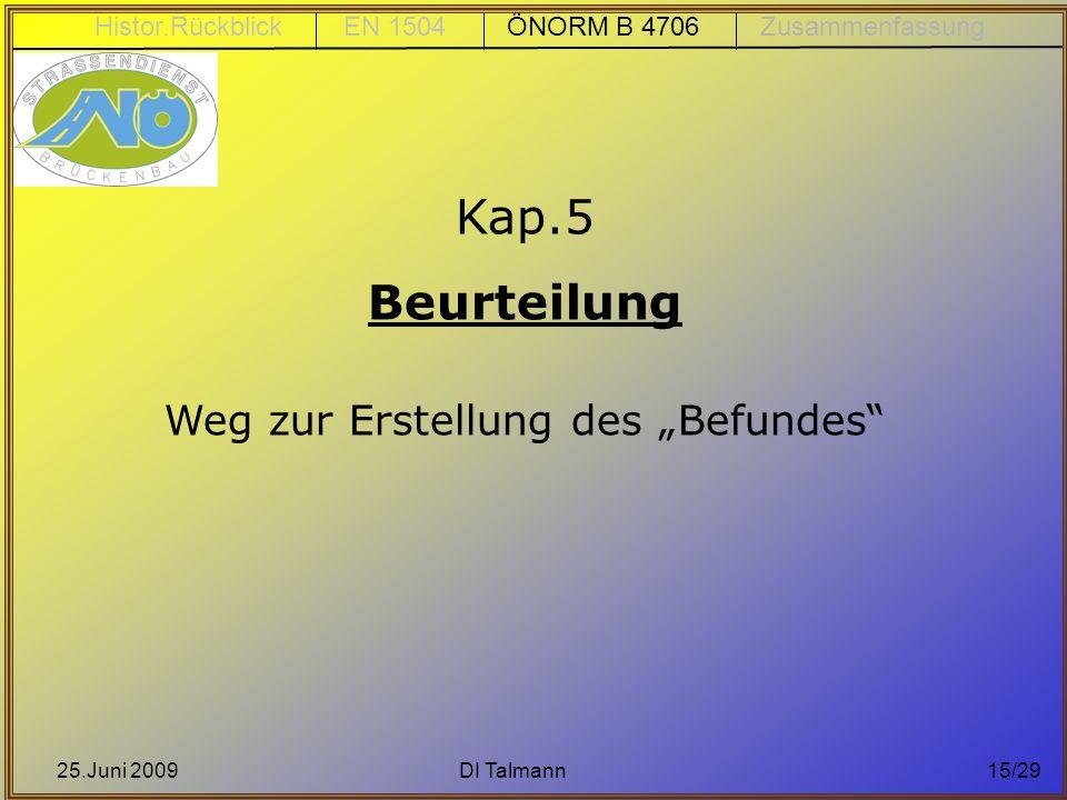 """Kap.5 Beurteilung Weg zur Erstellung des """"Befundes"""