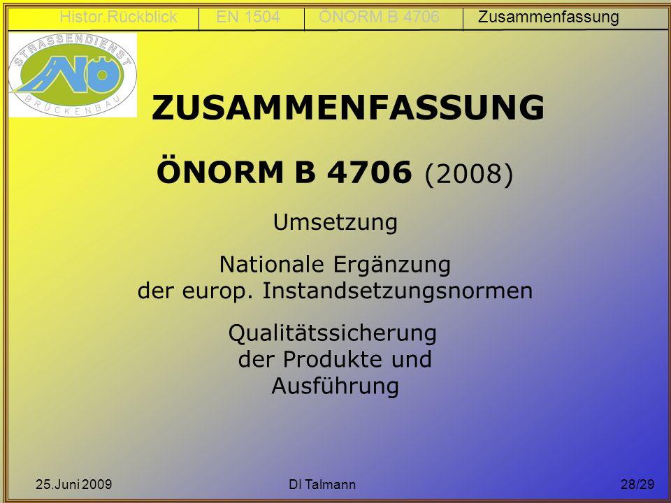 ZUSAMMENFASSUNG ÖNORM B 4706 (2008) Umsetzung Nationale Ergänzung