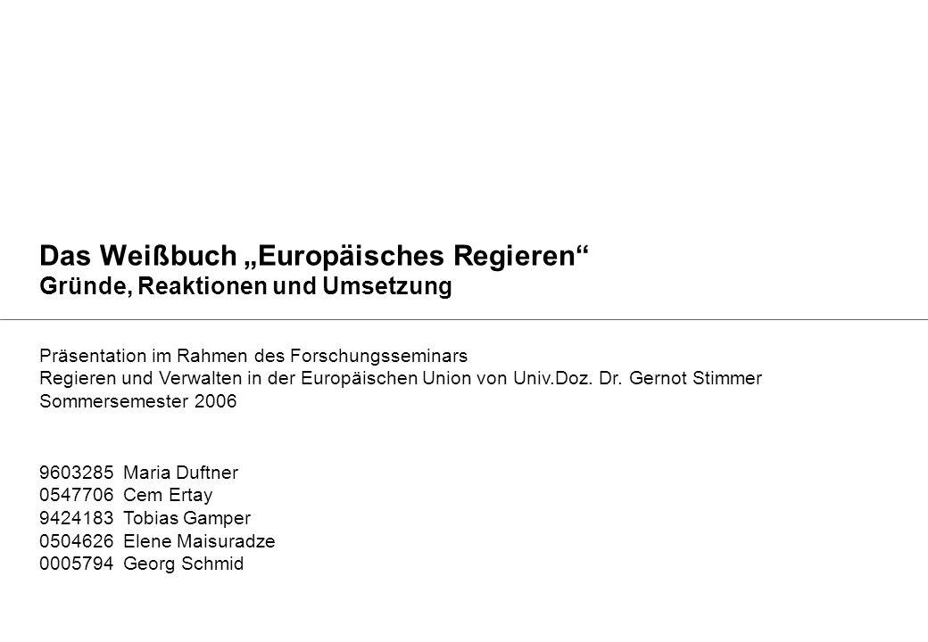"""Das Weißbuch """"Europäisches Regieren Gründe, Reaktionen und Umsetzung"""