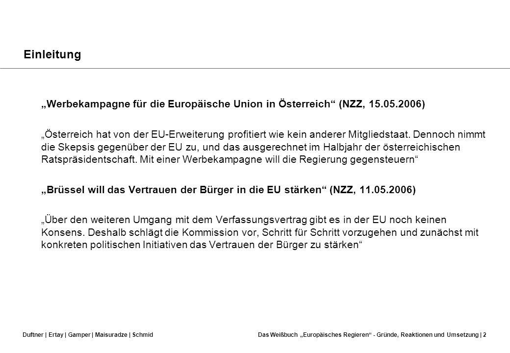 """Einleitung """"Werbekampagne für die Europäische Union in Österreich (NZZ, 15.05.2006)"""