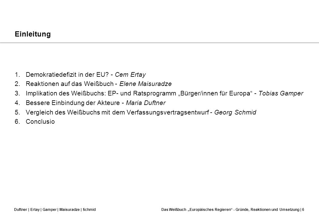 Einleitung 1. Demokratiedefizit in der EU - Cem Ertay