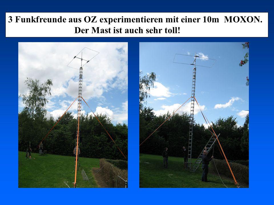 3 Funkfreunde aus OZ experimentieren mit einer 10m MOXON